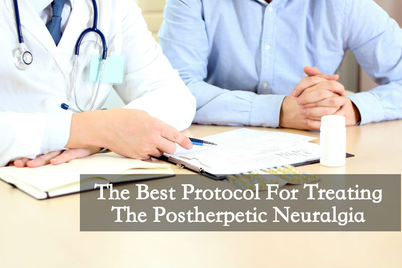 The Best Protocol For Treating the Postherpetic Neuralgia